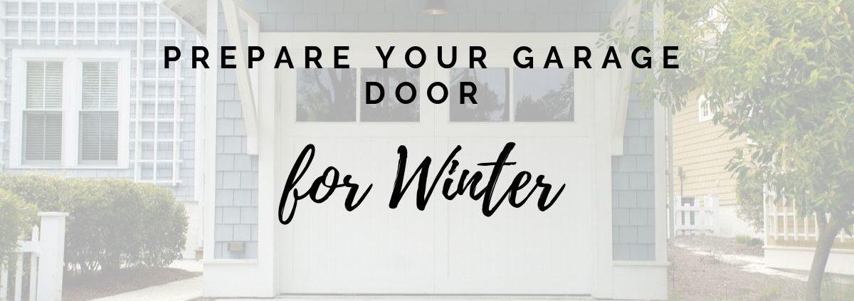 Prepare your garage door for winter