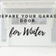 Prepare your garage door for winter