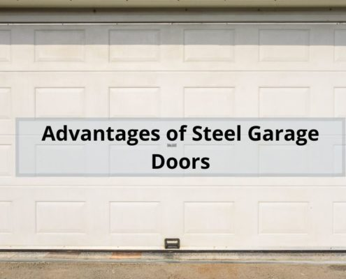 Advantages of Steel Garage Doors