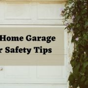 Best Home Garage Door Safety Tips