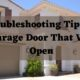 Troubleshooting tips on a garage door that won't open