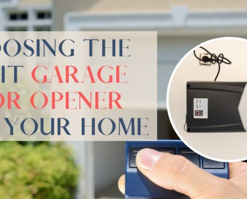 Choosing The Right Garage Door Opener For Your Home